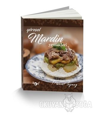 Yöresel Mardin Yemekleri - Mürvet Taymaz - Harf Eğitim Yayıncılık