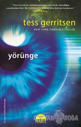 Yörünge (Ciltli) - Tess Gerritsen - Martı Yayınları