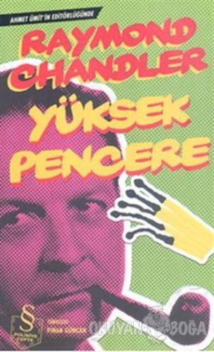 Yüksek Pencere - Raymond Chandler - Everest Yayınları