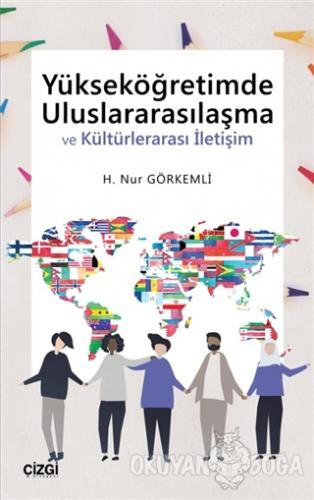 Yükseköğretimde Uluslararasılaşma ve Kültürlerarası İletişim