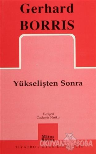 Yükselişten Sonra - Gerhard Borris - Mitos Boyut Yayınları