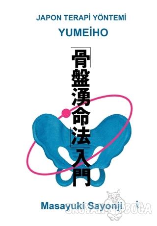 Yumeiho - Japon Terapi Yöntemi