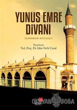 Yunus Emre Divanı (Karaman Nüshası) - İdris Nebi Uysal - Kesit Yayınla