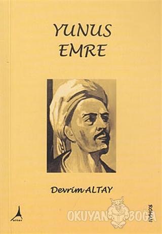 Yunus Emre - Devrim Altay - Alter Yayıncılık