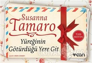 Yüreğinin Götürdüğü Yere Git (Mini Kitap) - Susanna Tamaro - Can Yayın