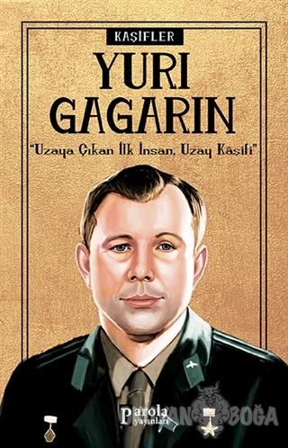 Yuri Gagarin - Kaşifler