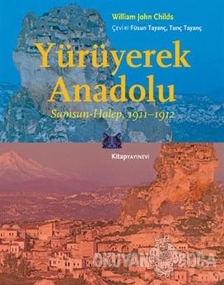 Yürüyerek Anadolu