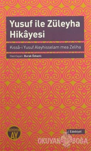 Yusuf ile Züleyha Hikayesi - Kolektif - Büyüyen Ay Yayınları