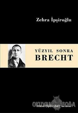 Yüzyıl Sonra Brecht