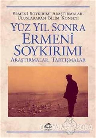 Yüzyıl Sonra Ermeni Soykırımı - Kolektif - İletişim Yayınevi