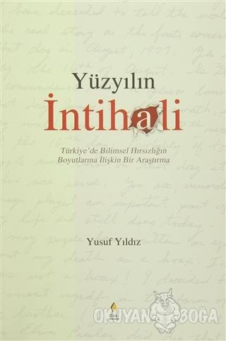 Yüzyılın İntihali - Yusuf Yıldız - Çıra Yayınları