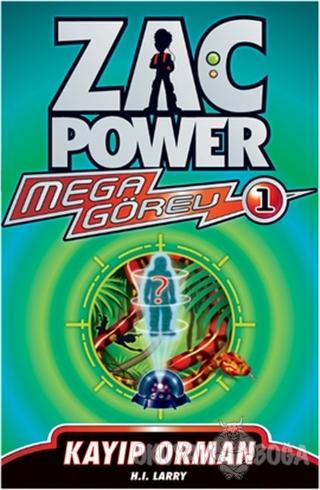 Zac Power Mega Görev 1 - Kayıp Orman - H. I. Larry - Caretta Çocuk
