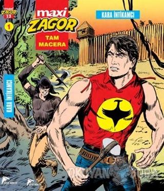 Zagor Maxi 1 : Kara İntikamcı - Luigi Mignacco - Çizgi Düşler Yayınevi