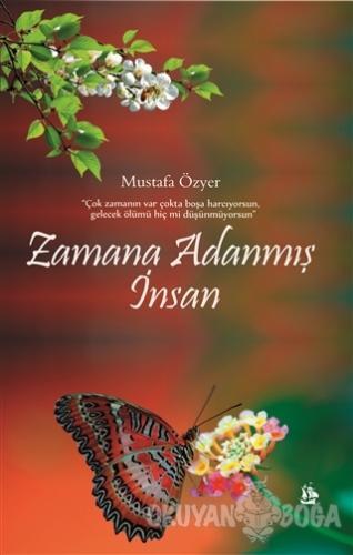 Zamana Adanmış İnsan - Mustafa Özyer - Serüven Kitap