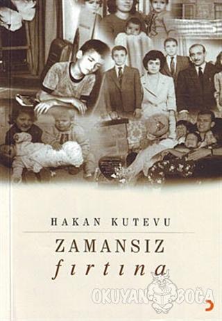 Zamansız Fırtına - Hakan Kutevu - Cinius Yayınları