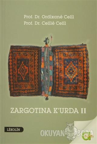Zargotına K'urda 2. Cilt