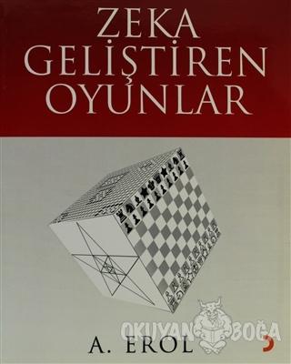 Zeka Geliştiren Oyunlar - A. Erol - Cinius Yayınları