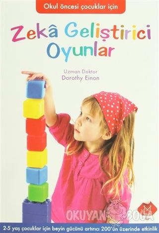 Zeka Geliştirici Oyunlar - Dorothy Einon - Mikado Yayınları