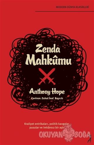 Zenda Mahkumu - Anthony Hope - Altın Bilek Yayınları