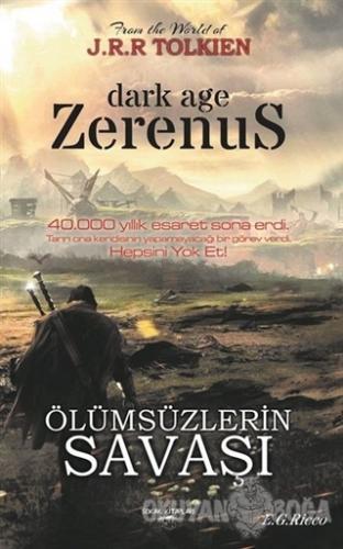 Zerenus - Ölümsüzlerin Savaşı