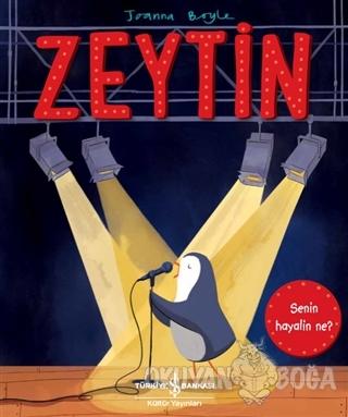 Zeytin - Joanna Boyle - İş Bankası Kültür Yayınları