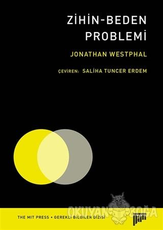 Zihin-Beden Problemi - Jonathan Westphal - Pan Yayıncılık