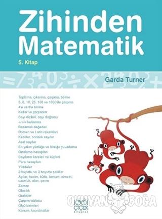 Zihinden Matematik 5. Kitap - Garda Turner - 1001 Çiçek Kitaplar