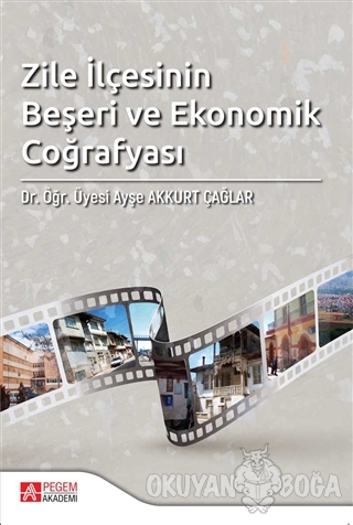 Zile İlçesinin Beşeri ve Ekonomik Coğrafyası