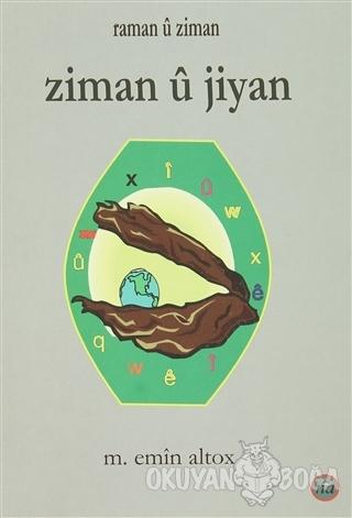 Ziman u Jiyan - M. Emin Altox - Na Yayınları