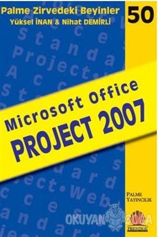 Zirvedeki Beyinler 50 / Microsoft Office PROJECT 2007 - Yüksel İnan -