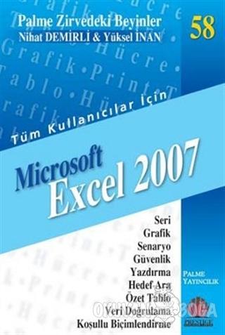 Zirvedeki Beyinler 58 / Microsoft Excel 2007 - Yüksel İnan - Palme Yay