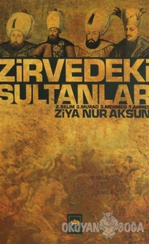 Zirvedeki Sultanlar