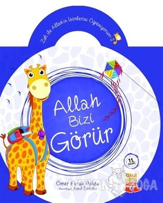 Zufi ile Allah'ın İsimlerini Öğreniyorum 2: Allah Bizi Görür - Ömer Fa