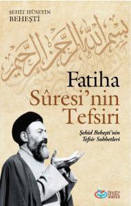 FATİHA SURESİ'NİN TEFSİRİ