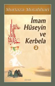 İmam Hüseyin ve Kerbela-2