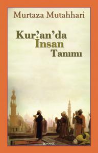Kur'an'da İnsan Tanımı