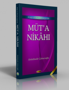 Müt'a Nikahı Kitap ve Sünnet Işığında