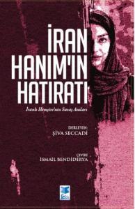 İRAN HANIM'IN HATIRATI