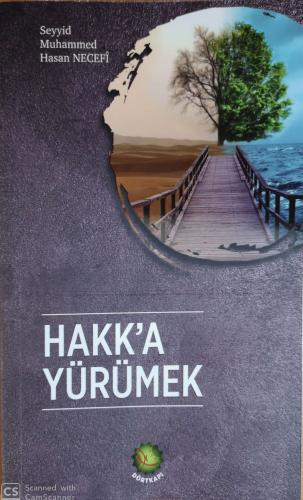 HAKK'A YÜRÜMEK