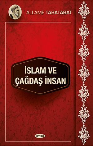 İslam ve Çağdaş İnsan