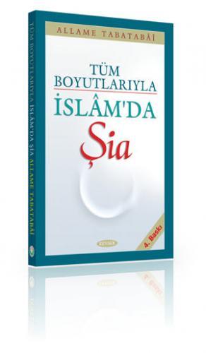 Tüm Boyutlarıyla İslam'da Şia