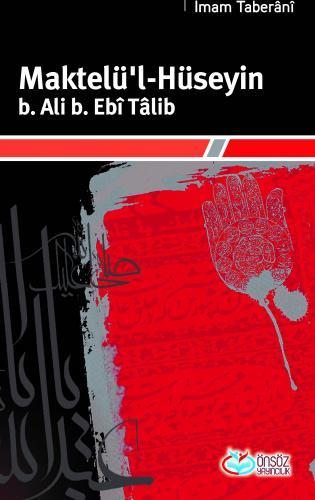 Maktelü'l-Hüseyin b. Ali b. Ebi Talib
