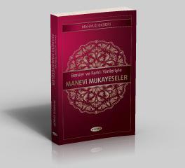 Manevi Mukayeseler Mahmud Ekberi