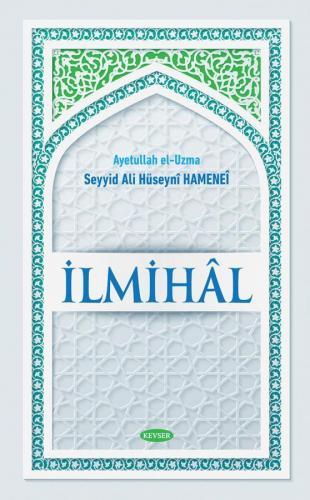 İLMİHAL Seyyid Ali Hamanei