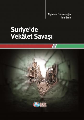 Suriye'de Vekalet Savaşı %35 indirimli Alptekin Dursunoğlu