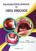 Diş Hekimliğinde Muayene ve Oral Diagnoz
