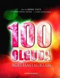 100 Olguda Ağız Hastalıkları