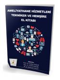Ameliyathane Hizmetleri Tekniker ve Hemşire El Kitabı