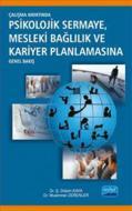 Psikolojik Sermaye Mesleki Bağlılık ve Kariyer Planlamasına