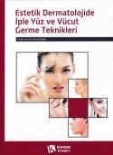 Estetik Dermatolojide İple Yüz ve Vücut Germe Teknikleri